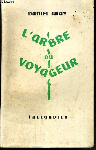 L'ARBRE DU VOYAGEUR.