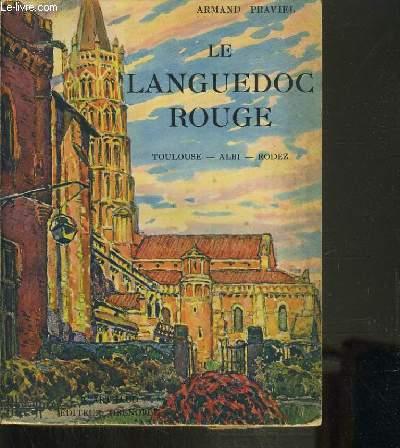 LE LANGUEDOC ROUGE / TOULOUSE - ALBI - RODEZ.