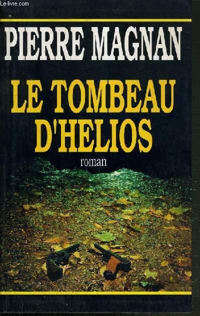 LE TOMBEAU D'HELIOS.