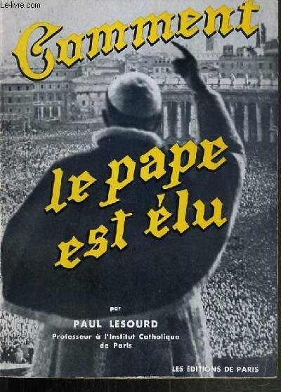 COMMENT LE PAPE EST ELU.