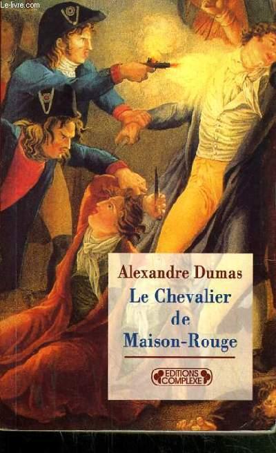 LE CHEVALIER DE MAISON-ROUGE.