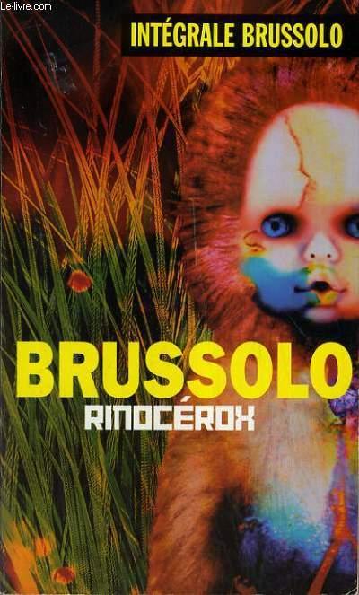 BRUSSOLO RINOCEROX / INTEGRALE BRUSSOLO.
