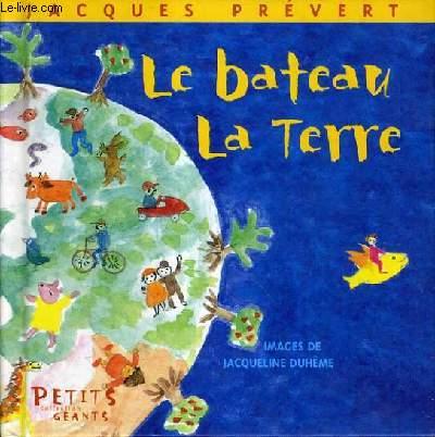 LE BATEAU LA TERRE / COLLECTION PETITS GEANTS.