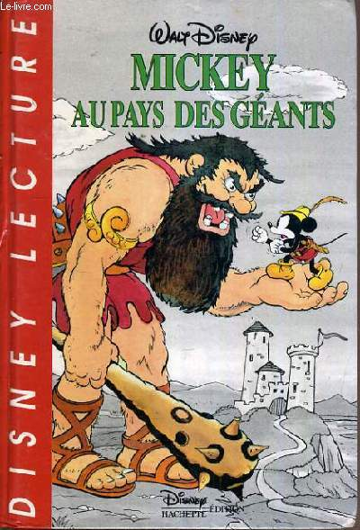 MICKEY AU PAYS DES GEANTS N°5 / COLLECTION DISNEY LECTURE.