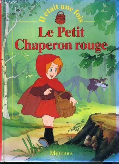 le petit chaperon rouge livre