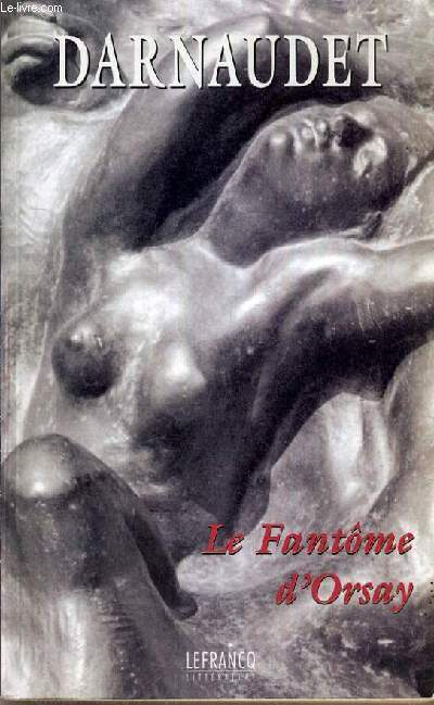 LE FANTOME D'ORSAY.