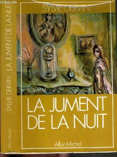 LA JUMENT DE LA NUIT.