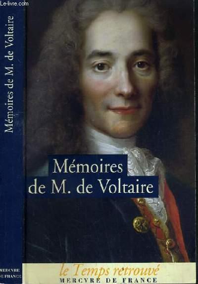 MEMOIRES DE M.DE VOLTAIRE SUIVI DE LETTRES A FREDERIC II / COLLECTION LE TEMPS RETROUVE.