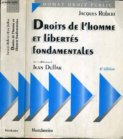 DROITS DE L'HOMME ET LIBERTES FONDAMENTALES - 6ème EDITION / COLLECTION DOMAT DROIT PUBLIC.