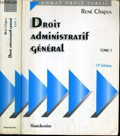 DROITS ADMINISTRATIF GENERAL - TOME 1 ET 2 - 13ème EDITION / COLLECTION DOMAT DROIT PUBLIC.