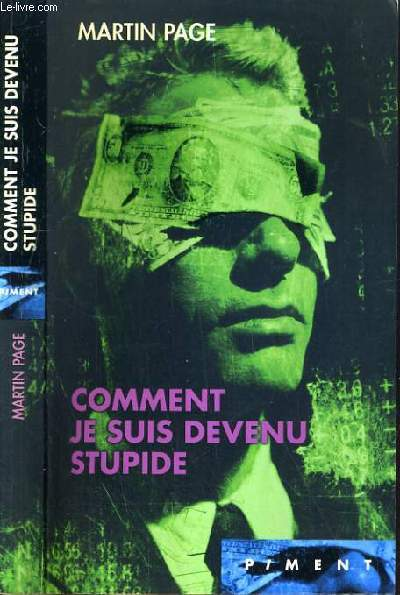 COMMENT JE SUIS DEVENU STUPIDE / COLLECTION PIMENT.