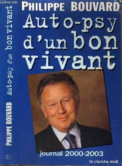 AUTO-PSY D'UN BON VIVANT - JOURNAL 2000-2003.