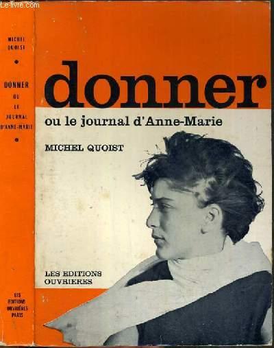 DONNER OU LE JOURNAL D'ANNE-MARIE.