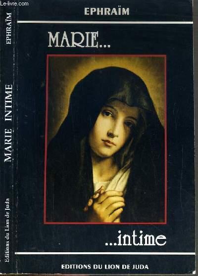 MARIE INTIME - ELEVATIONS SUR LE NOM DE MARIE.