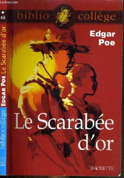 LE SCARABEE D'OR / COLLECTION BIBLIO COLLEGE.