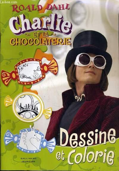 CHARLIE ET LA CHOCOLATRIE - DESSINE ET COLORIE.