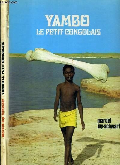 YAMBO - LE PETIT CONGOLAIS.