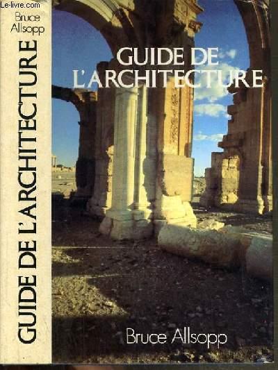 GUIDE DE L'ARCHITECTURE.