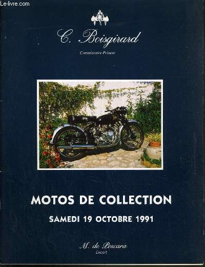 CATALOGUE DE VENTE AUX ENCHERES - HIPPODROME DE PARIS-VINCENNES - 80 MOTOS DE COLLECTION - 19 OCTOBRE 1991.