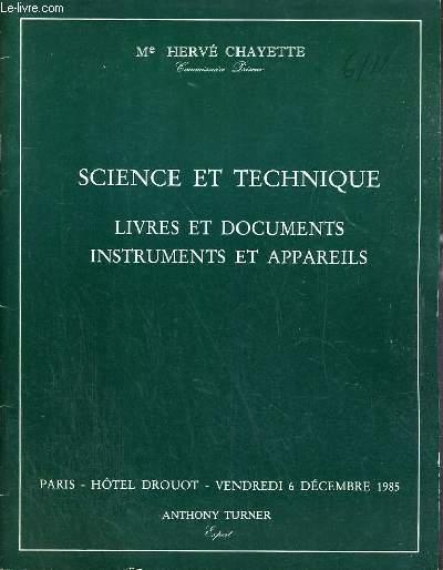 CATALOGUE DE VENTE AUX ENCHERES - HOTEL DROUOT - SCIENCE ET TECHNIQUE - LIVRES ET DOCUMENTS - INSTRUMENTS ET APPAREILS - SALLE 7 - 6 DECEMBRE 1985.