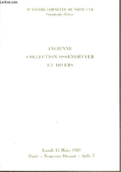 CATALOGUE DE VENTE AUX ENCHERES - NOUVEAU DROUOT - ANCIENNE COLLECTION OSSENDRYVER ET DIVERS - SALLE 7 - 15 MARS 1982.