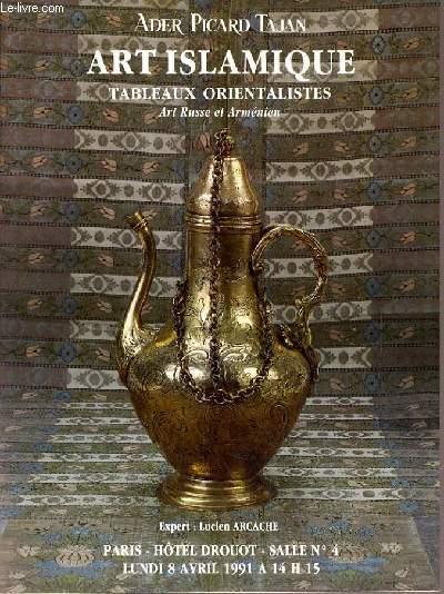 CATALOGUE DE VENTE AUX ENCHERES - HOTEL DROUOT - ART ISLAMIQUE - TABLEAUX ORIENTALISTES - ART RUSSE ET ARMENIEN - SALLE 4 - 8 AVRIL 1991.