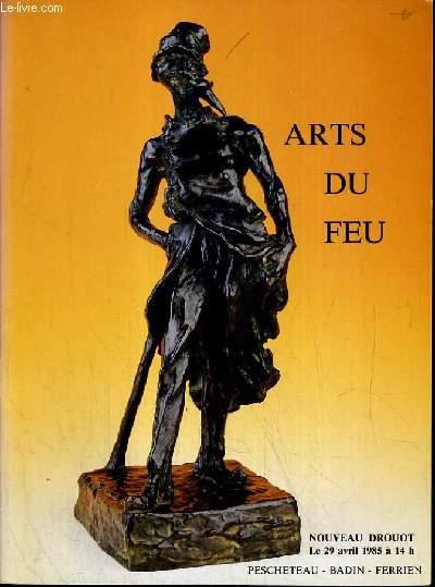 CATALOGUE DE VENTE AUX ENCHERES - NOUVEAU DROUOT - ART DU FEU - SALLE 9 - 29 AVRIL 1985.
