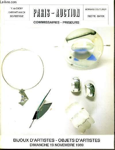 CATALOGUE DE VENTE AU ENCHERE - DROUOT - BIJOUX D'ARTISTE - OBJETS D'ARTISTES - SALLE 11 - 19 NOVEMBRE 1989.