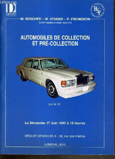 CATALOGUE DE VENTE AUX ENCHERES - DROUOT VEHICULES II - VEHICULES DE COLLECTION - PRE-COLLECTION - 17 JUIN 1990.