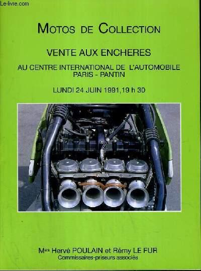 CATALOGUE DE VENTE AUX ENCHERES - CENTRE INTERNATIONALE DE L'AUTOMOBILE PARIS - MOTOS DE COLLECTION - 24 JUIN 1991.