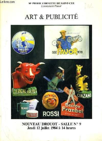 CATALOGUE DE VENTE AU ENCHERE - NOUVEAU DROUOT -  ART & PUBLICITE - SALLE 9 - 12 JUILLET 1984.