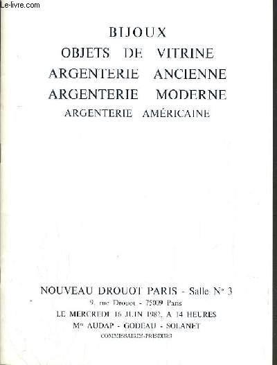 CATALOGUE DE VENTE AU ENCHERE - NOUVEAU DROUOT -  BIJOUX - OBJETS DE VITRINE - ARGENTERIE ANCIENNE & MODERNE - ARGENTERIE AMERICAINE - SALLE 3 - 16 JUIN 1982.