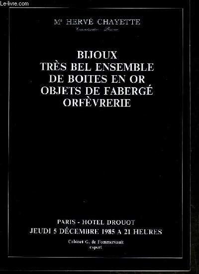 CATALOGUE DE VENTE AUX ENCHERES - HOTEL DROUOT - BIJOUX - TRES BEL ENSEMBLE DE BOITE EN OR - OBJETS DE FABERGE - ORFEVRERIE -  SALLE 7 - 5 DECEMBRE 1985.