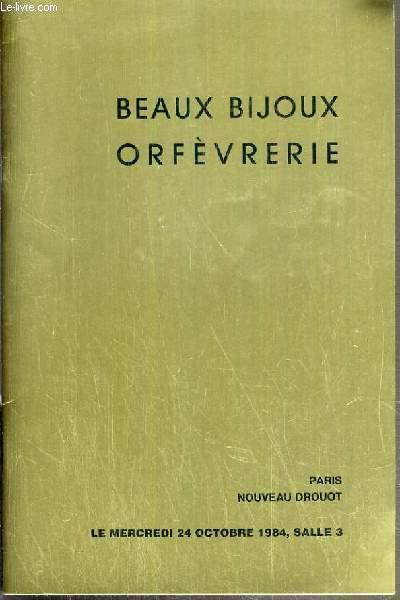 CATALOGUE DE VENTE AUX ENCHERES - NOUVEAU DROUOT - BEAUX  BIJOUX - BIJOUX EN OR - ARGENTERIE ANCIENNE ET MODERNE - METAL ARGENTE - SALLE 13 - 24 OCTOBRE 1984.