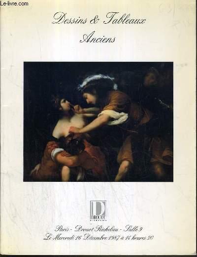 CATALOGUE DE VENTE AUX ENCHERES - DROUOT RICHELIEU - DESSINS & TABLEAUX ANCIENS - SALLE 9 - 16 DECEMBRE 1987.