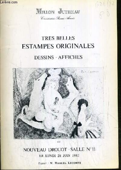 CATALOGUE DE VENTE AUX ENCHERES - NOUVEAU DROUOT - TRES BELLES ESTAMPES ORIGINALES - DESSINS - AFFICHES - SALLE 11 - 28 JUIN 1982.