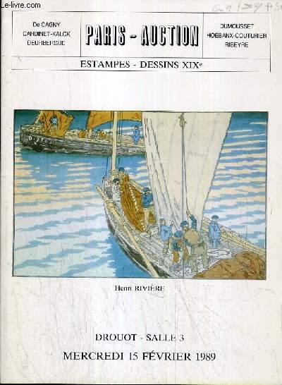 CATALOGUE DE VENTE AUX ENCHERES - DROUOT - ESTAMPES - DESSINS XIXe - SALLE 3 - 15 FEVRIER 1989.