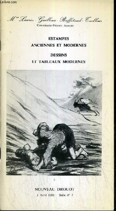 CATALOGUE DE VENTE AUX ENCHERES - NOUVEAU DROUOT - ESTAMPES - ANCIENNES ET MODERNES - DESSINS ET TABLEAUX MODERNES - SALLE 7 - 3 AVRIL 1981.