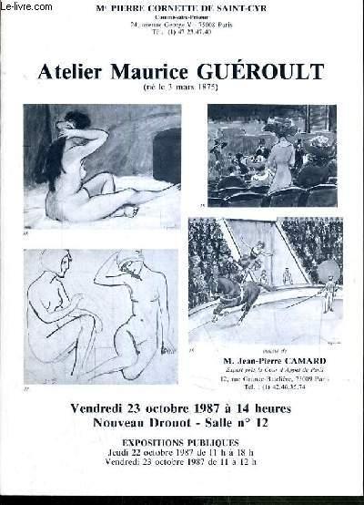 CATALOGUE DE VENTE AUX ENCHERES - NOUVEAU DROUOT - ATELIER MAURICE GUEROULT (NE LE 3 MARS 1875) - SALLE 12 - 23 OCTOBRE 1987.