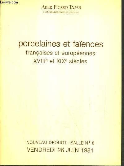 CATALOGUE DE VENTE AUX ENCHERES - NOUVEAU DROUOT - PROCELAINES ET FAIENCES FRANCAISES ET EUROPEENNES XVIIIe et XIXe SIECLES - SALLE 8 - 26 JUIN 1981.