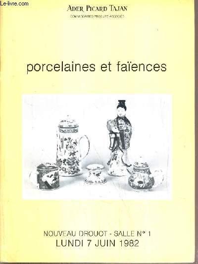 CATALOGUE DE VENTE AUX ENCHERES - NOUVEAU DROUOT - PORCELAINES ET FAIENCES - SALLE 1 - 7 JUIN 1982.