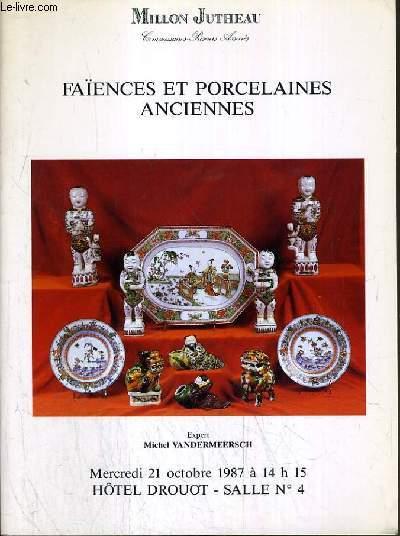 CATALOGUE DE VENTE AUX ENCHERES - HOTEL DROUOT - FAIENCES ET PORCELAINES ANCIENNES - SALLE 4 - 21 OCTOBRE 1987.