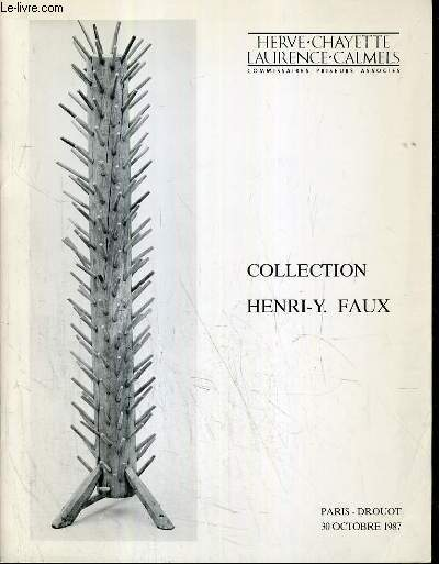 CATALOGUE DE VENTE AUX ENCHERES - DROUOT - COLLECTION HENRI-Y FAUX - UNE COLLECTION D'ART POPULAIRE - OUTILS - OBJETS - MEUBLES - SALLE 15 - 30 OCTOBRE 1987.