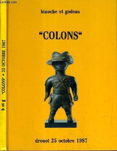 CATALOGUE DE VENTE AUX ENCHERES - DROUOT - COLONS - 25 OCTOBRE 1987.
