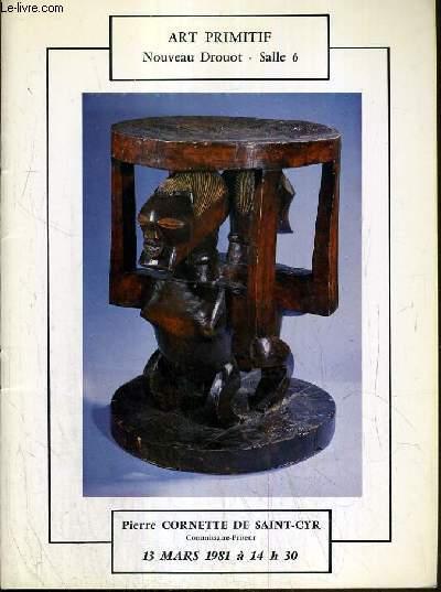 CATALOGUE DE VENTE AUX ENCHERES - NOUVEAU DROUOT - ART PRIMITIF - SALLE 6 - 13 MARS 1981.