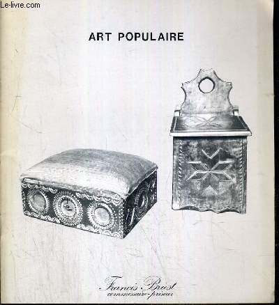 CATALOGUE DE VENTE AUX ENCHERES - HOTEL DROUOT - ART POPULAIRE - OBJETS ET MEUBLES DES XVIIIe et XIXe SIECLES DES HAUTES VALLEES DES ALPES - SALLE 174 - 29 AVRIL 1980.
