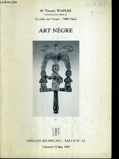 CATALOGUE DE VENTE AUX ENCHERES - DROUOT RICHELIEU - ART NEGRE - SALLE 12 - 23 JUIN 1989.