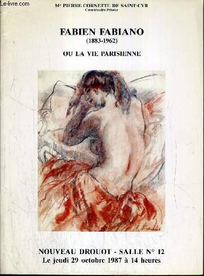 CATALOGUE DE VENTE AUX ENCHERES - NOUVEAU DROUOT - FABIEN FABIANO (1883-1962) OU LA VIE PARISIENNE - SALLE 12 - 29 OCTOBRE 1987.