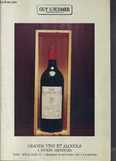 CATALOGUE DE VENTE AUX ENCHERES - HOTEL DROUOT - GRANDS VINS ET ALCOOLS A DIVERS AMATEURS - SALLE 8 - 25 OCTOBRE 1991.