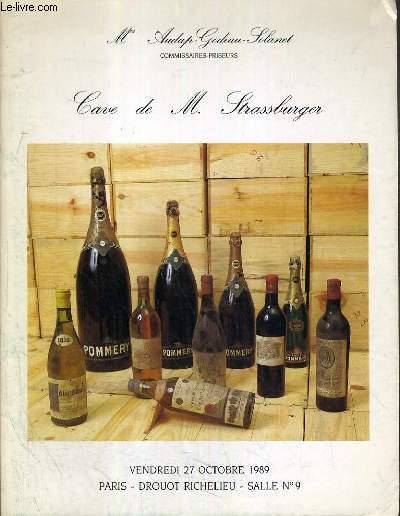 CATALOGUE DE VENTE AUX ENCHERES - DROUOT RICHELIEU - CAVE DE M. STRASSBURGER - SALLE 9 - 27 OCTOBRE 1989.